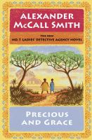 Cover image for Precious and Grace. bk. 17 [large print] : No. 1 Ladies Detective Agency series / #17.