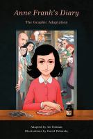 Cover image for Anne Frank's diary [graphic novel] : the graphic adaptation