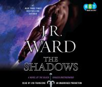 Cover image for The shadows. bk. 13 Black Dagger Brotherhood series