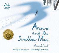 Imagen de portada para Anna and the Swallow Man [sound recording CD]