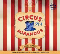 Imagen de portada para Circus Mirandus [sound recording CD]