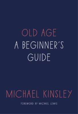 Cover image for Old age : a beginner's guide