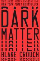 Imagen de portada para Dark matter : a novel