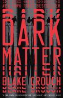 Cover image for Dark matter A Novel.