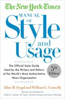 Cover image for The New York Times manual of style and usage : the official style guide used by the writers and editors of the world's most authoritative news organization