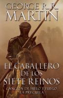 Cover image for Knight of the Seven Kingdoms (Spanish) : Hedge Knight series