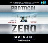 Cover image for Protocol zero. bk. 2 Joe Rush series