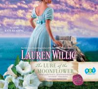 Cover image for The lure of the moonflower Pink Carnation Series, Book 12.