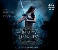 Cover image for The beauty of darkness The Remnant Chronicles, Book 3.