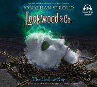 Cover image for The hollow boy. bk. 3 [sound recording CD] : Lockwood & Co. series