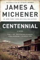 Cover image for Centennial A Novel.