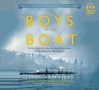 Cover image for The boys in the boat (young readers adaptation) The True Story of an American Team's Epic Journey to Win Gold at the 1936 Olympics.