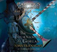 Cover image for The tournament at gorlan Ranger's Apprentice: The Early Years Series, Book 1.