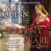 Cover image for The serpent and the pearl Borgias Series, Book 1.