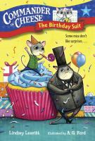 Cover image for The birthday suit. bk. 4 : Commander in Cheese series
