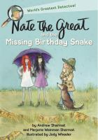 Imagen de portada para Nate the Great and the missing birthday snake
