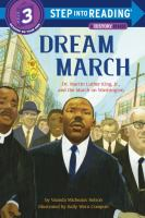 Imagen de portada para Dream march : Dr. Martin Luther King, Jr., and the March on Washington