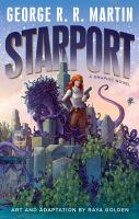 Cover image for Starport [graphic novel]