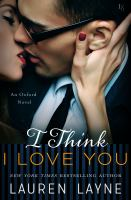 Cover image for I think i love you An Oxford Novel.