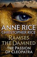 Cover image for Ramses the damned. bk. 2 : the passion of Cleopatra : Ramses the damned series