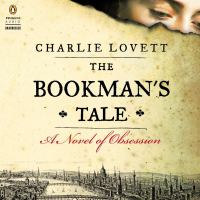 Cover image for The bookman's tale A Novel of Obsession.