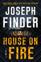 Cover image for House on fire. bk. 4 : a novel : Nick Heller series
