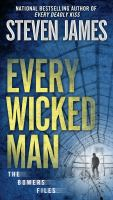 Cover image for Every wicked man. bk. 11 : Bowers files series