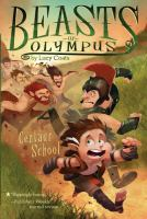 Cover image for Centaur school. bk. 5 : Beasts of Olympus series