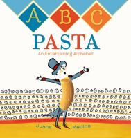 Cover image for ABC pasta : an entertaining alphabet