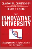 Cover image for The innovative university : changing the DNA of higher education from the inside out