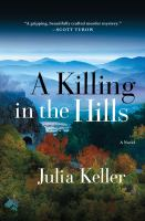 Cover image for A killing in the hills. bk. 1 : Bell Elkins series