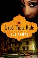 Cover image for The last taxi ride. bk. 2 : Ranjit Singh series