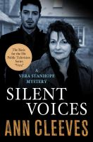 Cover image for Silent voices. bk. 4 : Vera Stanhope series