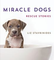 Imagen de portada para Miracle dogs : rescue stories