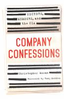 Cover image for Company confessions : secrets, memoirs, and the CIA