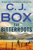Cover image for The bitterroots. bk. 4 : Cassie Dewell series