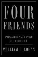 Imagen de portada para Four friends : promising lives cut short
