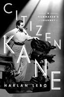 Cover image for Citizen Kane : a filmmaker's journey