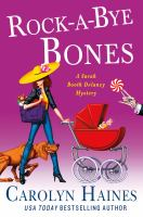 Cover image for Rock-a-bye bones. bk. 16 : Sarah Booth Delaney mystery series