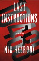 Cover image for Last instructions. bk. 2 : Agent 10483 series