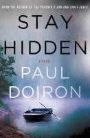 Cover image for Stay hidden. bk. 9 : Mike Bowditch series