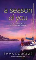 Imagen de portada para Season of you. bk. 2 : Cloud Bay series