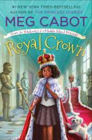 Cover image for Royal crown. bk. 4 : From the notebooks of a middle school princess series