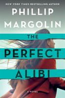 Cover image for The perfect alibi. bk. 2 : Robin Lockwood series