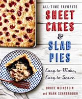 Cover image for All-time favorite sheet cakes & slab pies : easy to make, easy to serve