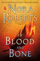 Cover image for Of blood and bone. bk. 2 : Chronicles of the One series