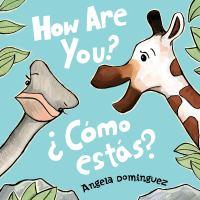 Cover image for How are you? = ¿Cómo estás?