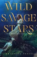 Cover image for Wild savage stars. bk. 2 : Sweet black waves series