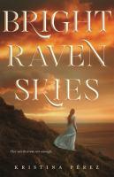 Imagen de portada para Bright raven skies. bk. 3 : Sweet black waves series