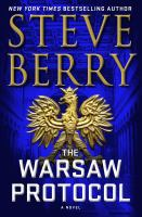 Cover image for The Warsaw protocol. bk. 15 : Cotton Malone series